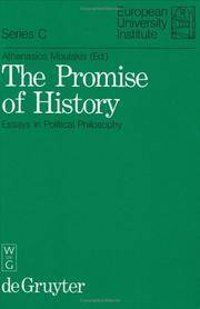 The Promise Of History: Essays in the Political Philosophy (Publications of the European University Institute, Series C: Political&Social Sci, Vol 2) by Editor-Athanasios Moulakis - Hardcover - 1986-09 - from Ergodebooks and Biblio.com