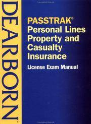 PASSTRAK Property and Casualty Personal Lines Insurance License Exam Manual by Dearborn ...