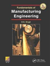 Fundamentals of Manufacturing Engineering, 3rd Edition