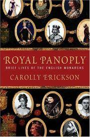 Royal Panoply - Brief Lives of the English Monarchs