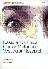 Basic and Clinical Ocular Motor and Vestibular Research (Annals of the New Yo