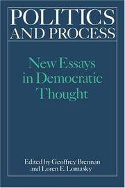 POLITICS AND PROCESS: NEW ESSAYS IN DEMOCRATIC THOUGHT