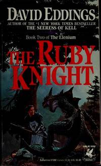 THE RUBY KNIGHT - Book Two of the Elenium