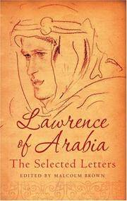 Lawrence Of Arabia: Selected Letters