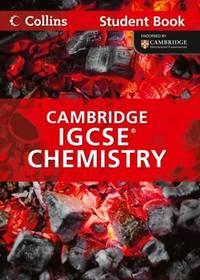 CAMBRIDGE IGCSE CHEMISTRY - STUDENT BOOK (COLLINS)