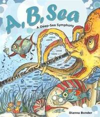 A, B, Sea : A Deep Sea Symphony