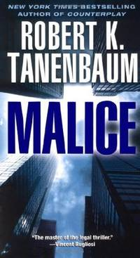 Malice (A Butch Karp-Marlene Ciampi Thriller)