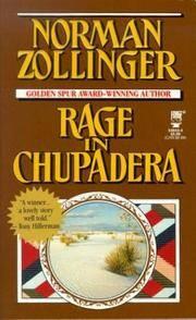 Rage in Chupadera