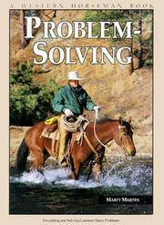 Problem-Solving: Preventing and Solving Common Horse Problems (A Western Horseman Book)
