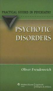 PSYCHOTIC DISORDERS: PRACTICAL GUIDES IN PSYCHIATRY