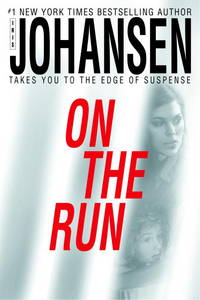 On The Run by  Iris Johansen - Hardcover - 2005 - from Gulf Coast Books and Biblio.com