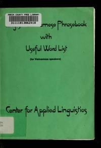 English-Vietnamese Phrasebook with Useful Word List (for Vietnamese Speakers)