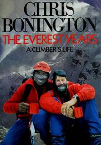 The Everest Years a Climber's Life