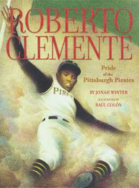 image of Roberto Clemente: Pride of the Pittsburgh Pirates