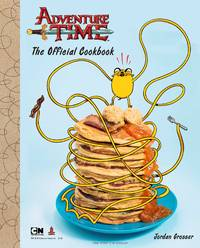 Adventure Time: The Official Cookbook by  Jordan Grosser - Hardcover - 2016 - from Travelin' Storyseller and Biblio.com