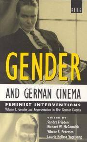 Gender and German Cinema: Feminist Interventions, Volume I: Gender and Representation in New...