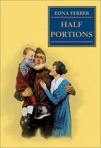 Half Portions by Edna Ferber - Hardcover - 2003-01-15 - from Ergodebooks and Biblio.com