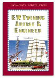 E W Twining Artist and Engineer (Landmark Collector's Library)