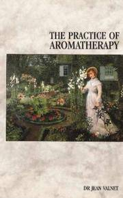 The Practice of Aromatherapy by  Dr. Jean Valnet - Paperback - 1982-03-01 - from MVE Inc. (SKU: 530-12)