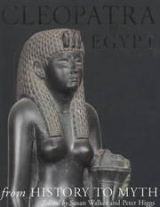 Cleopatra of Egypt from History to Myth