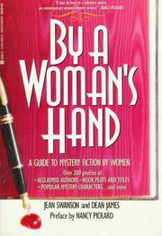 By A Woman's Hand by Jean and Dean James Swanson - Paperback - First Edition - 1994 - from Always Superior Books and Biblio.com