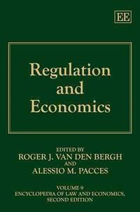 Regulation and Economics (Encyclopedia of Law and Economics, Volume 9)