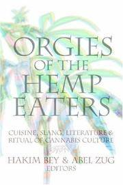 Orgies of the Hemp Eaters: Cuisine, Slang, Literature and Ritual of Cannabis Culture