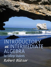 Introductory and Intermediate Algebra for College Students by  Robert Blitzer - Hardcover - 2001 - from Port Hole Books and Publishing (SKU: 014493)