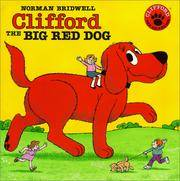 Clifford the Big Red Dog by Bridwell, Norman
