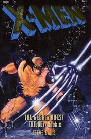 X-Men: The Legacy Quest, Book 2 (X-Men: The Legacy Quest Trilogy)