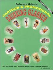 Collector's Guide To Cartoon & Promotional Drinking Glasses