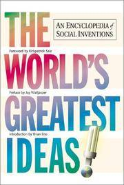 THE WORLD'S GREATEST IDEAS An Encyclopedia of Socal Inventions