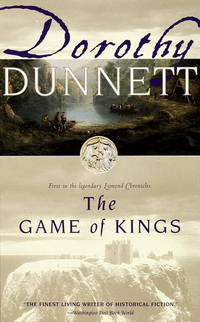 The Game of Kings (Lymond Chronicles Volume 1).