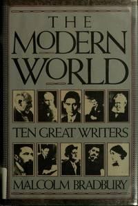 The Modern World; Ten Great Writers