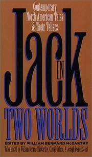 Jack in Two Worlds: Contemporary North American Tales and Their Tellers