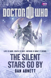 DOCTOR WHO: The Silent Stars Go By.