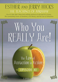 Who You Really Are! The Law of Attraction in Action, Episode XI