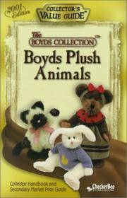 Boyds Plush Animals 2001 Collector's Value Guide