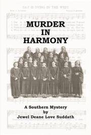 Murder In Harmony.  A Southern Mystery.  (SIGNED)