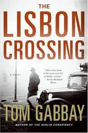 The Lisbon Crossing: A Novel