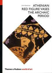 Athenian Red Figure Vases : The Archaic Period, A Handbook