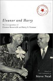Eleanor and Harry The Correspondence of Eleanor Roosevelt and Harry S. Truman
