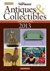 Warman's Antiques & Collectibles 2013 Price Guide (Warman's Antiques and Collectibles Price Guide)