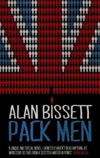 Pack Men by Alan Bissett - Paperback - 2011 - from QUANTUM (SKU: Z23Z07)