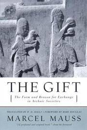 The Gift - The Form and Reason for Exchange in Archaic Societies