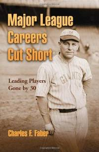 Major League Careers Cut Short: Leading Players Gone by 30