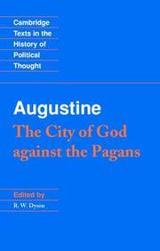The Coty of God Against the Pagans by Augustine - 2013