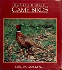 Birds of the World, Game Birds