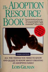 The Adoption Resource Book  Third Edition
