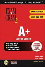 A+ Certification Exam Cram 2 (Exam Cram 220-301, Exam Cram 220-302), Second Edition